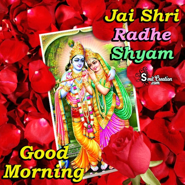 Good Morning Jai Shri Radhe Shyam