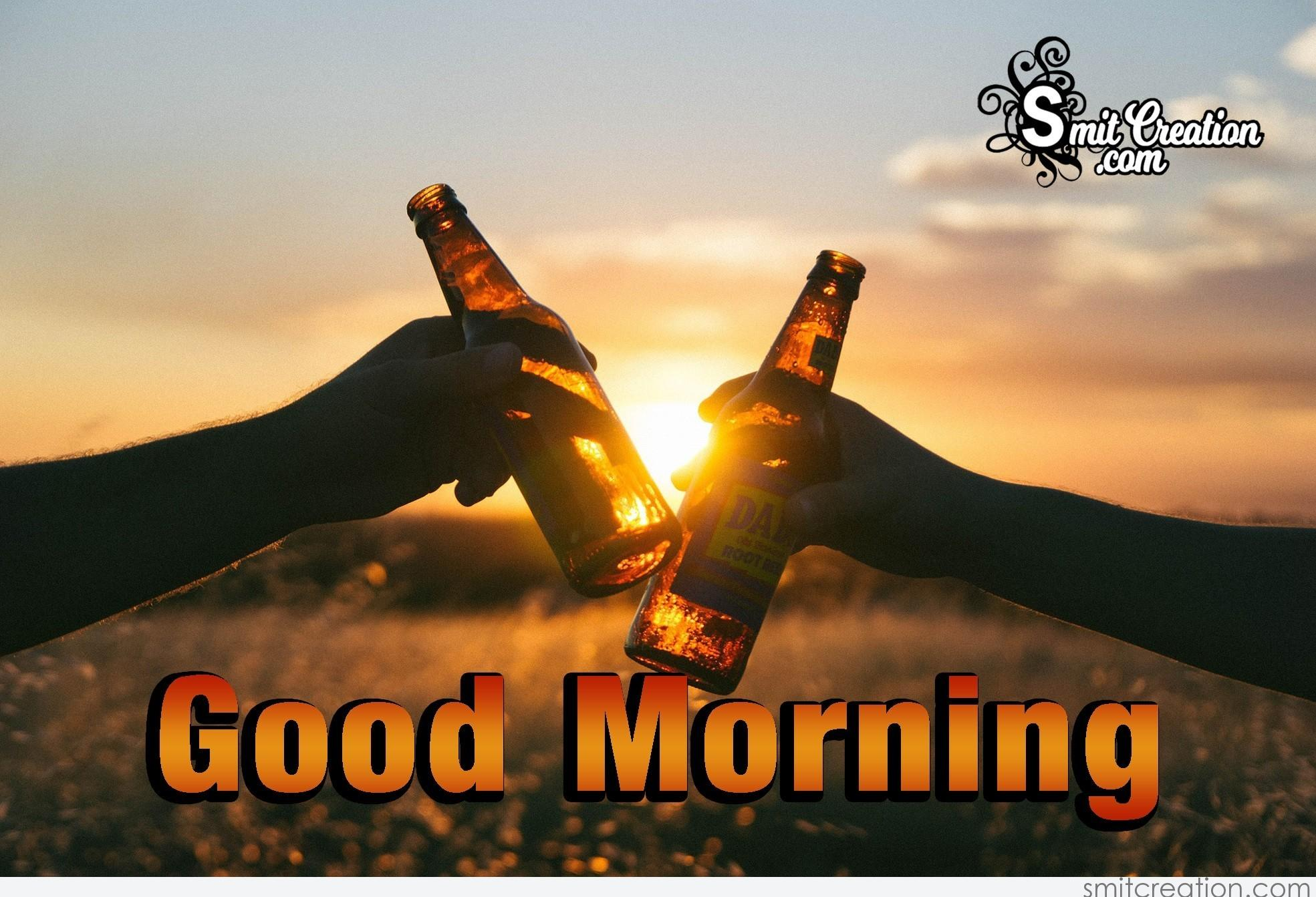 Good Morning Cheers Smitcreation Com