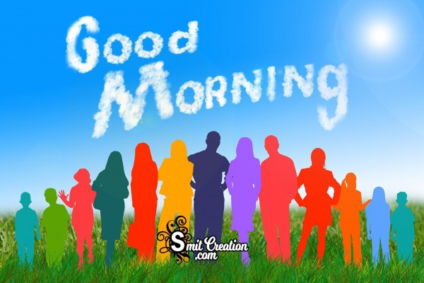 Good Morning All Of You