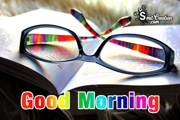 Good Morning Have a Bright Day