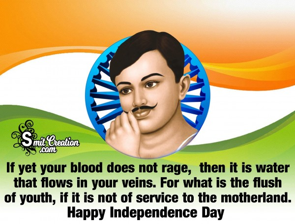Independence Quote By Chandra Shekhar Azad