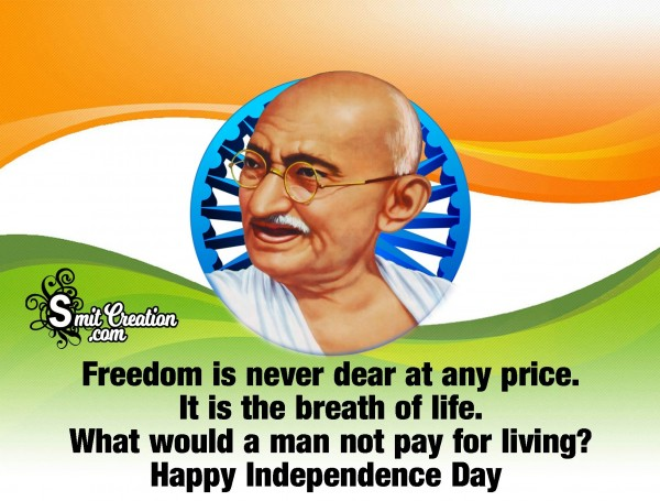 Independence Quote By Mahatma Gandhi