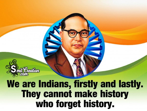 Independence Quote By B.R. Ambedkar