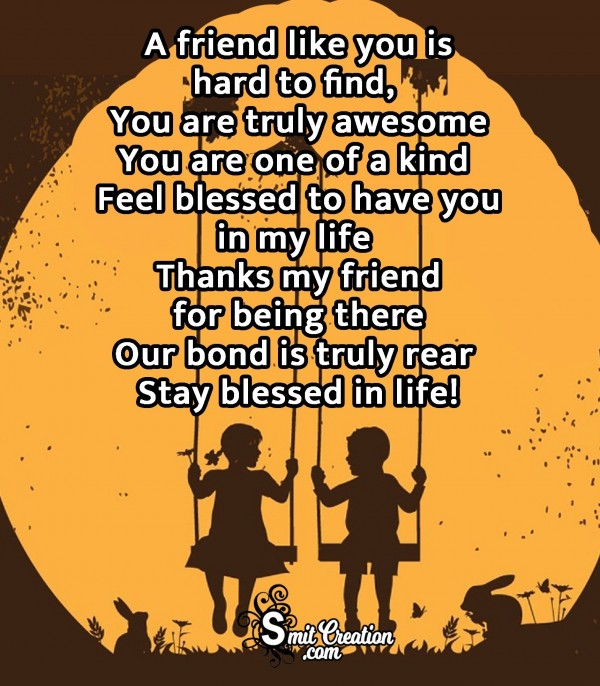 FRIENDSHIP POEM – A FRIEND LIKE YOU