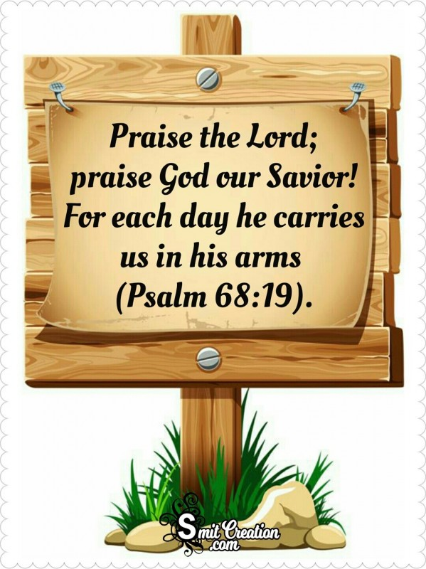 Praise The Lord; Praise God Our Savior!