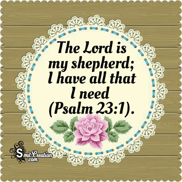 Bible Quote – The Lord Is My Sphered