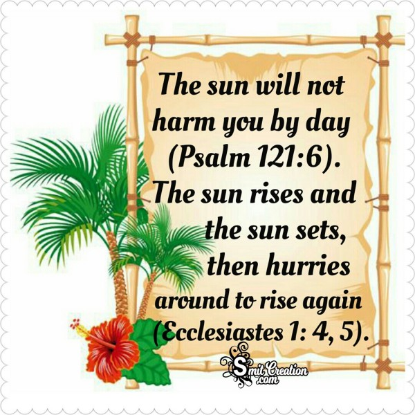 The Sun Will Not Harm You By Day
