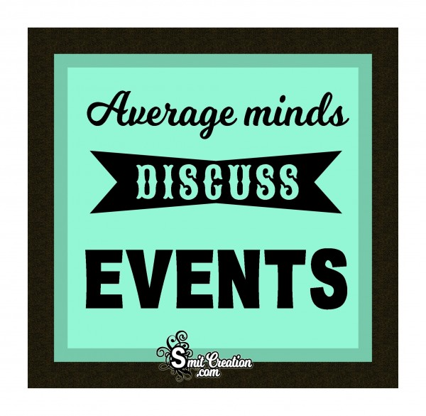 Average Minds Discuss Events