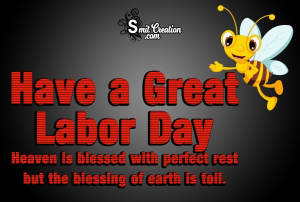 Have A Great Labor Day