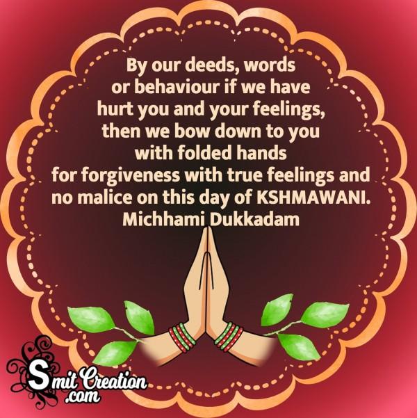 Michhami Dukkadam On This Day Of Kshamawani