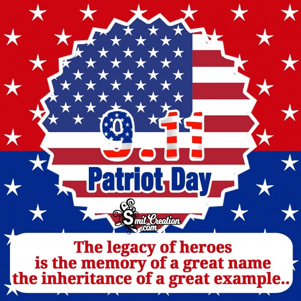 9/11 PATRIOT DAY A In The Memory Of Great Name
