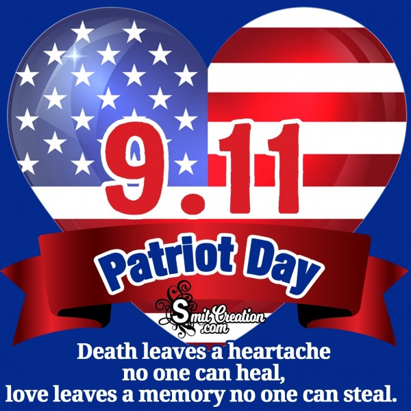 In The Memory Of 9/11 Patriot Day