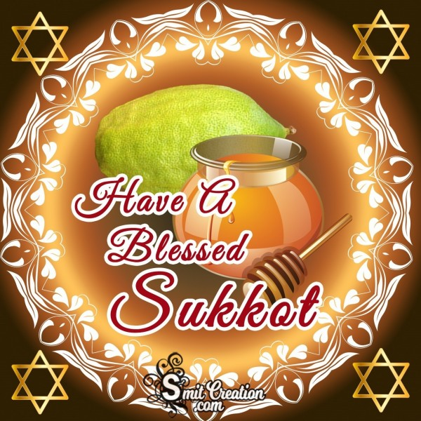 Have A Blessed Sukkot