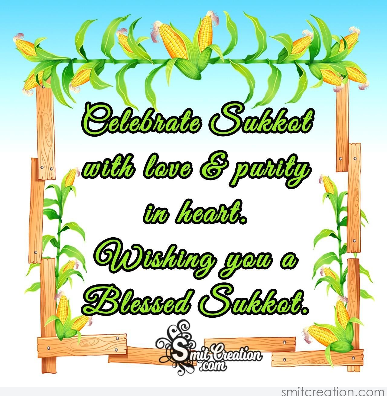 Sukkot greetings pictures and graphics smitcreation celebrate sukkot with love purity in heart wishing you a blessed sukkot m4hsunfo