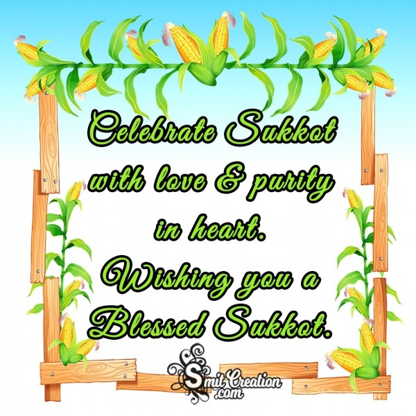 Wishing You A Blessed Sukkot