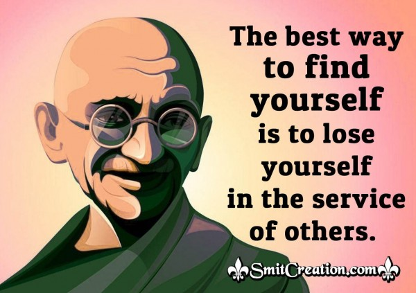 Gandhi Quote On Yourself
