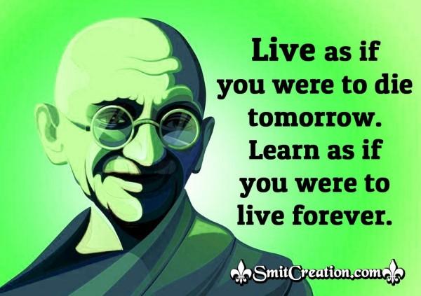 Gandhi Jayanti Quote On Living