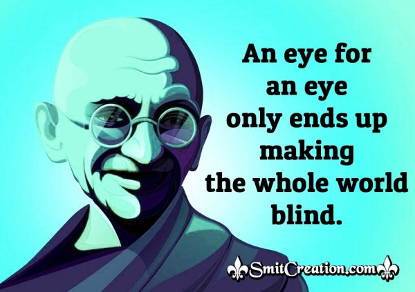 Gandhi Quote On Blindness