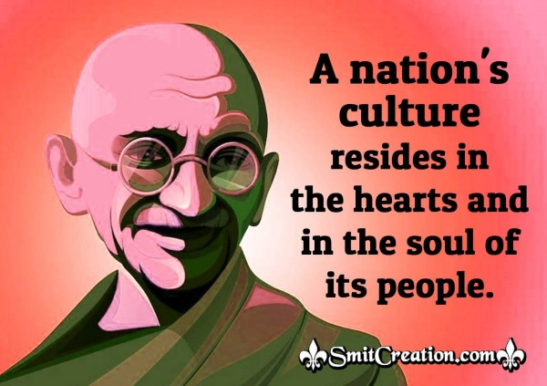 Gandhi Quote On Nation's Culture