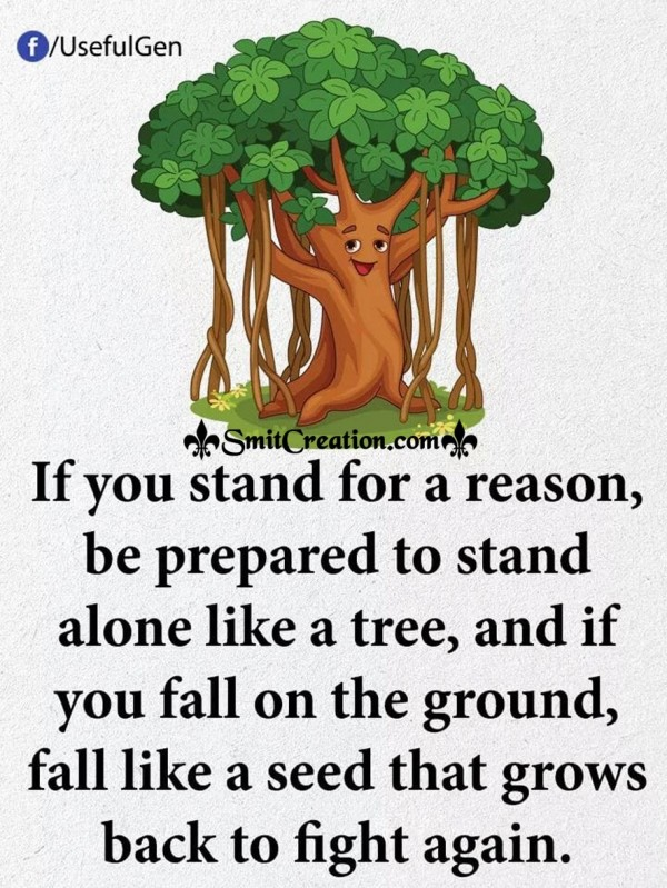 Stand Alone Like A Tree