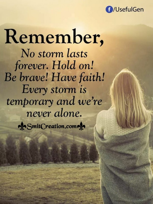 Remember No Storm Lasts Forever