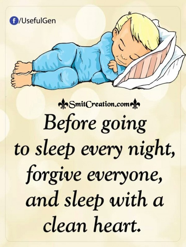 Forgive Everyone And Sleep With A Clean Heart