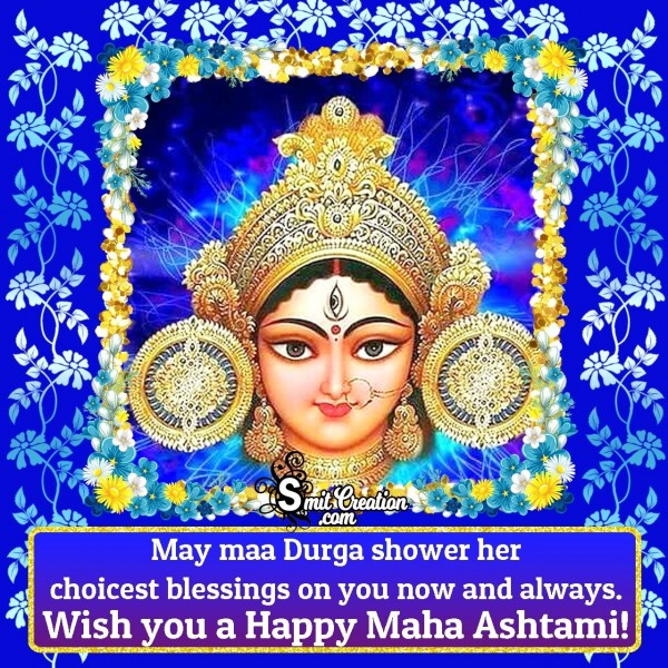 Wishing You A Happy Maha Ashtami!