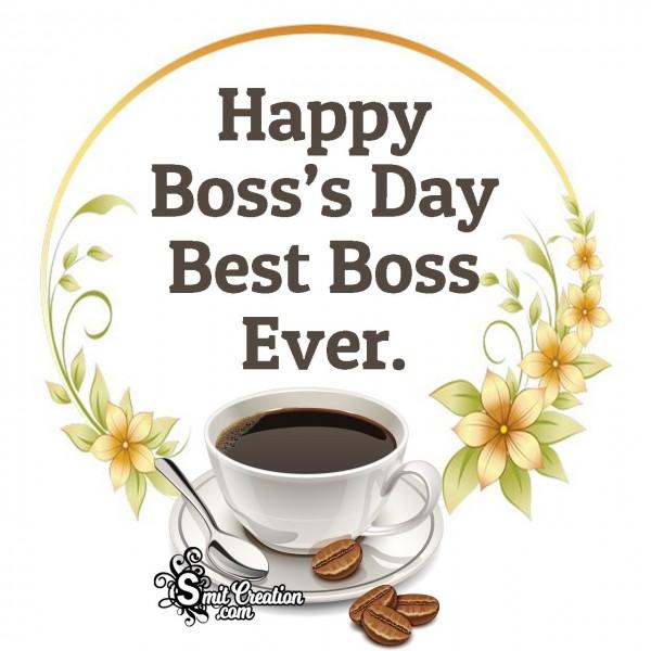 Happy Boss's Day To Best Boss