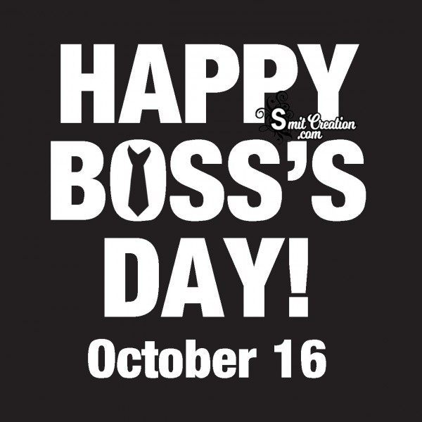 Happy Boss's Day October 16