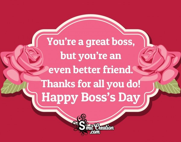 Happy Boss's Day To A Great Boss