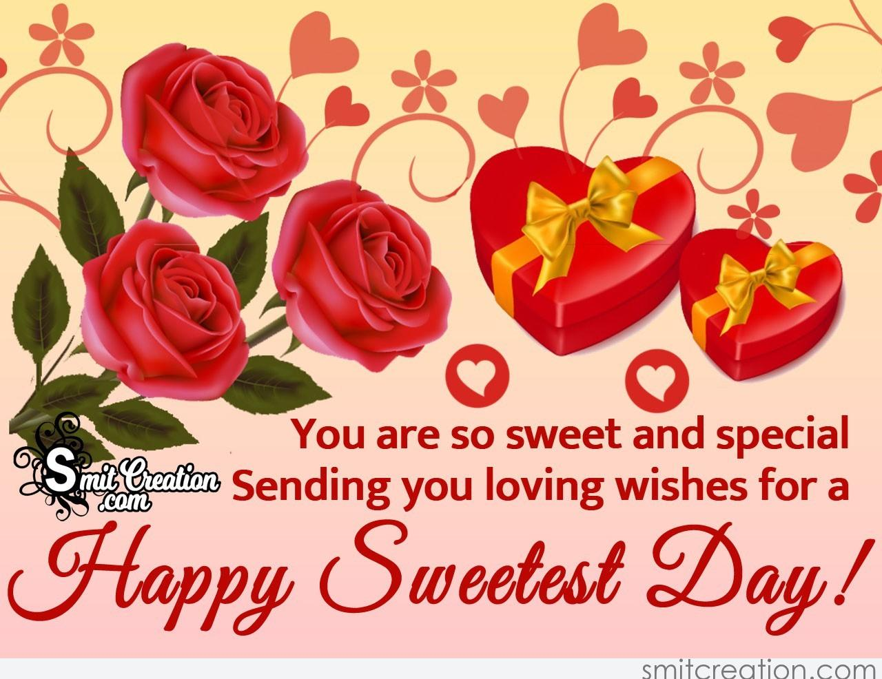Sending Happy Sweetest Day Wishes Smitcreation