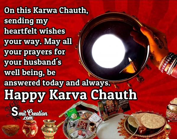 Sending Heartfelt Wishes For Happy Karwa Chauth