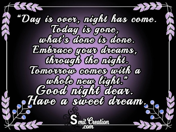 Good Night – Day Is Over Night Has Come