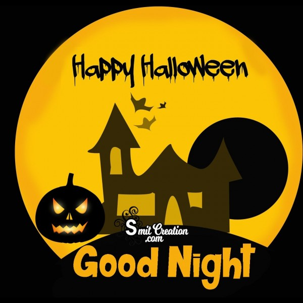 Happy Halloween Good Night