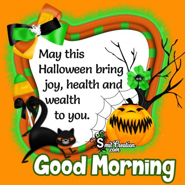 Good Morning Halloween Greetings