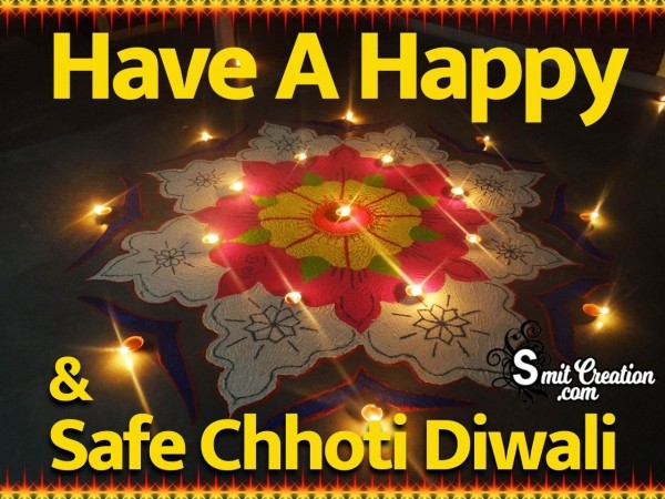 Have A Happy & Safe Chhoti Diwali
