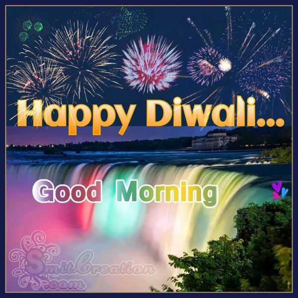 Good Morning Happy Diwali