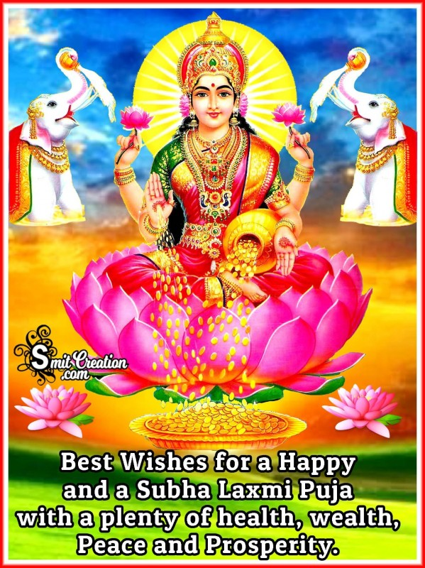 Best Wishes For A Happy And A Subha Laxmi Puja