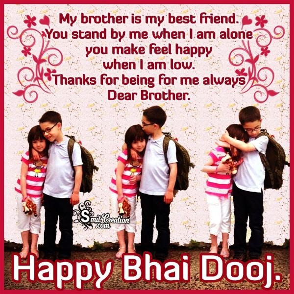 Happy Bhai Dooj Dear Brother