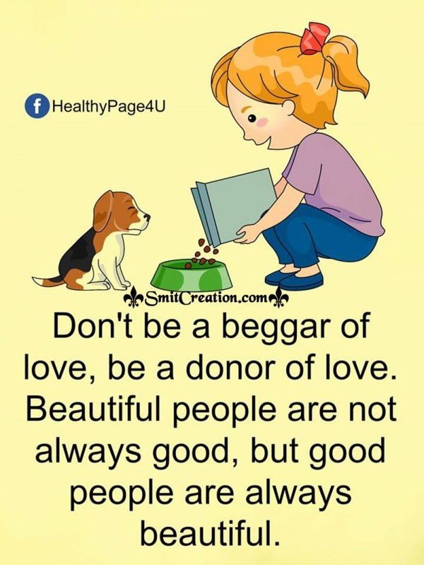 Dont Be A Begger Of Love