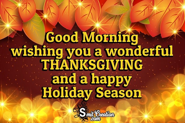 Good Morning Wish For Wonderful Thanksgiving