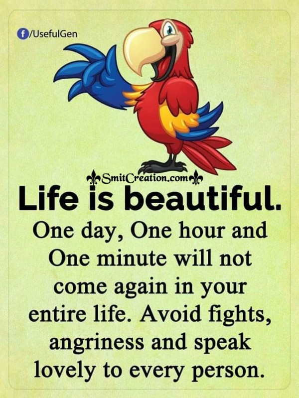 Life Is Beautiful….