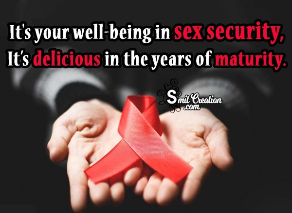 It's Your Well-being In Sex Security