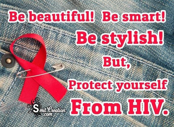 Be Beautiful! Be Smart! Be Stylish!