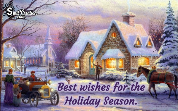 Best wishes for the Holiday Season.