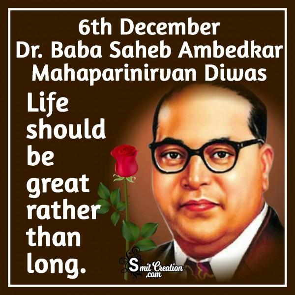6th December Dr. Baba Saheb Ambedkar Mahaparinirvan Diwas