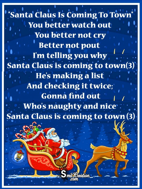 """Santa Claus Is Coming To Town"" Carols"