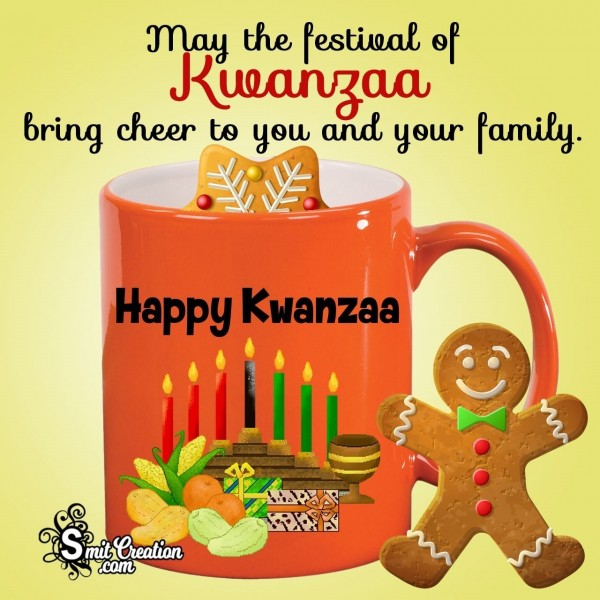 Happy Kwanzaa To You And Your Family