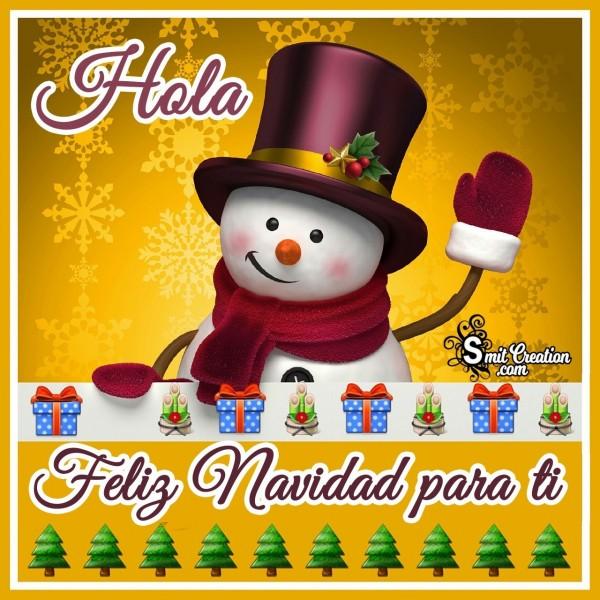 Hola Feliz Navidad Para Ti