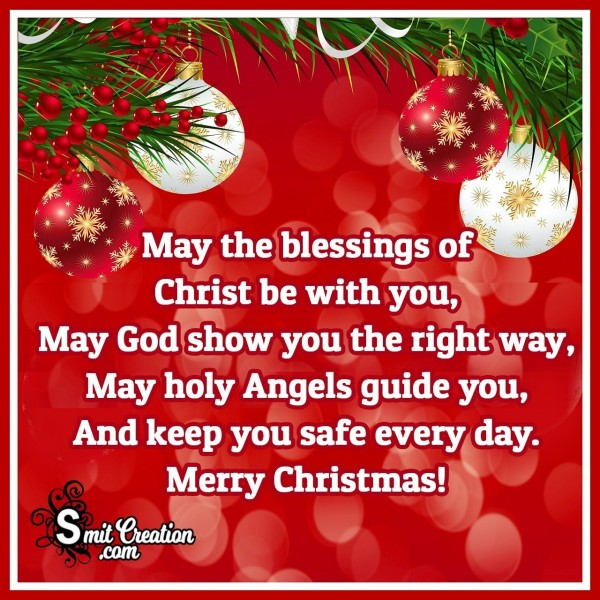 May The Blessings Of Christ Be With You